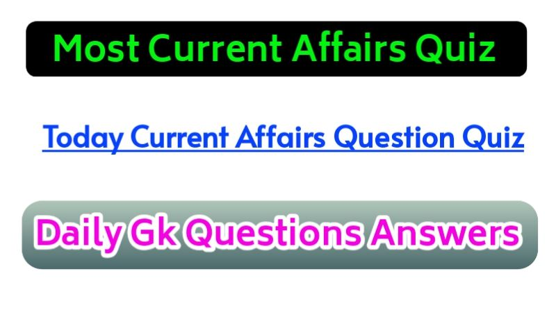 Latest Today Current Affairs Questions Answer in Hindi